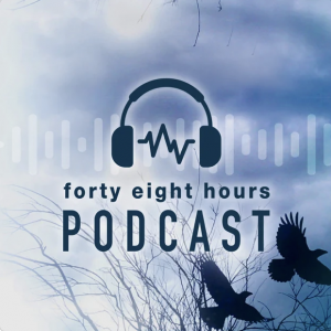 48 Hours Podcast Cover