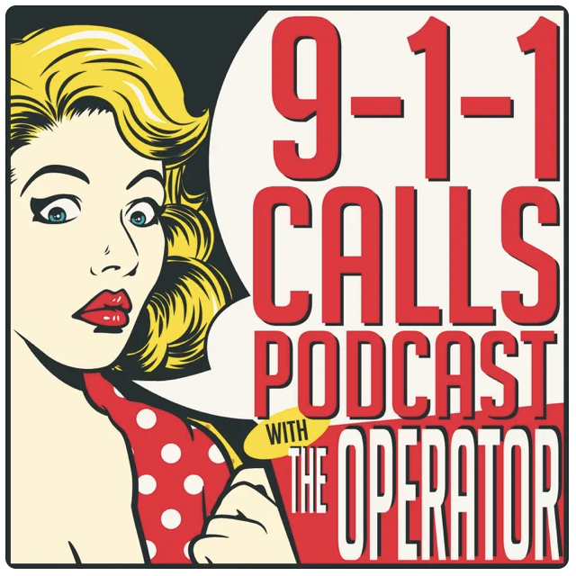 911 Calls Podcast with The Operator Cover