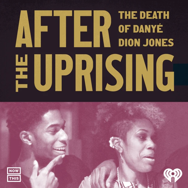 After the Uprising The Death of Danyé Dion Jones Cover