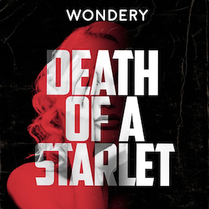 Death of a Starlet