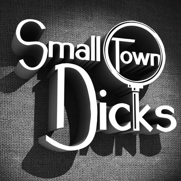 Small Town Dicks Cover