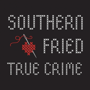 Southern Fried True Crime Cover