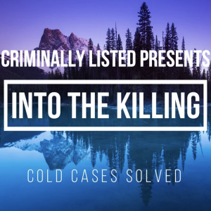 Criminally Listed Presents Into the Killing Cover