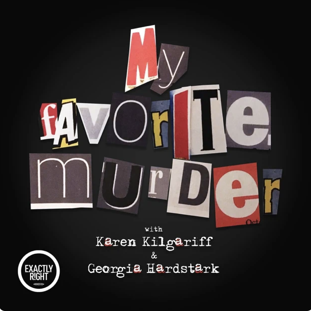My Favorite Murder Cover