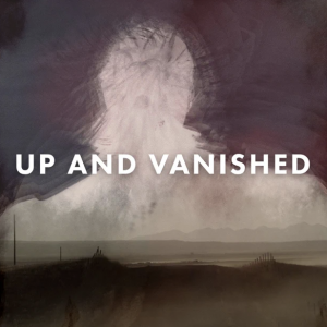 Up and Vanished Season 3 Cover